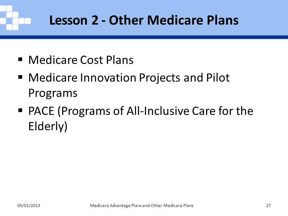 Lesson 2 - Other Medicare Plans