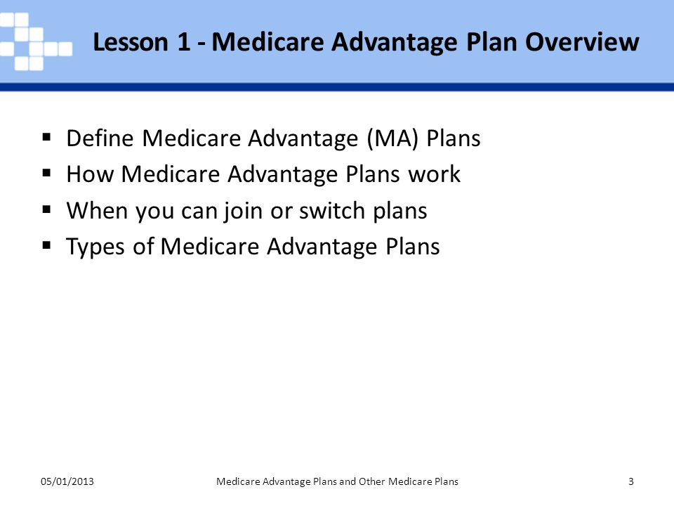 Lesson 1 - Medicare Advantage Plan Overview