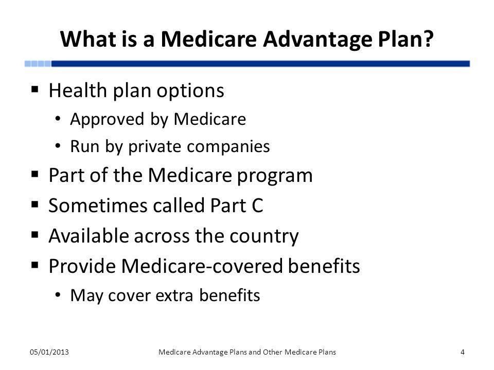 What is a Medicare Advantage Plan