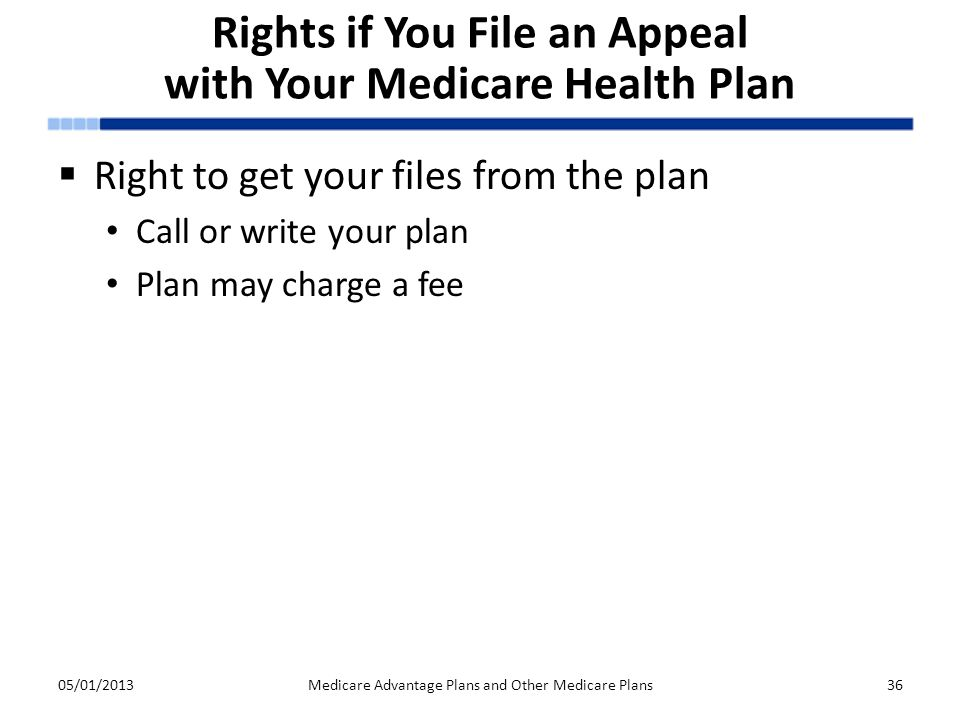 Rights if You File an Appeal with Your Medicare Health Plan
