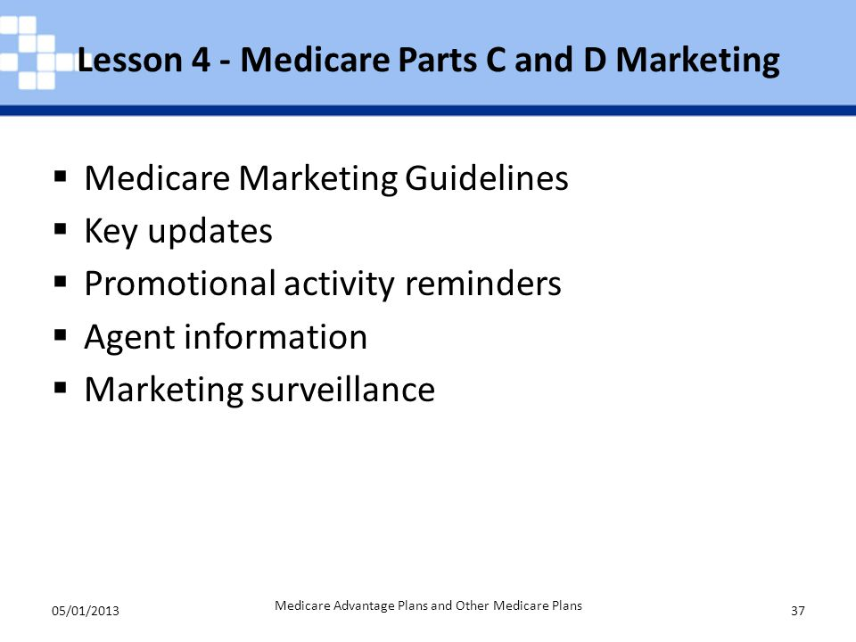 Lesson 4 - Medicare Parts C and D Marketing