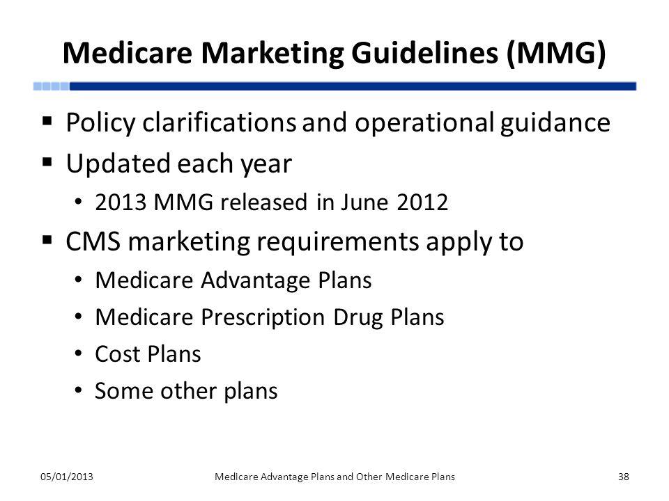Medicare Marketing Guidelines (MMG)