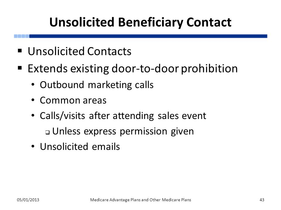 Unsolicited Beneficiary Contact