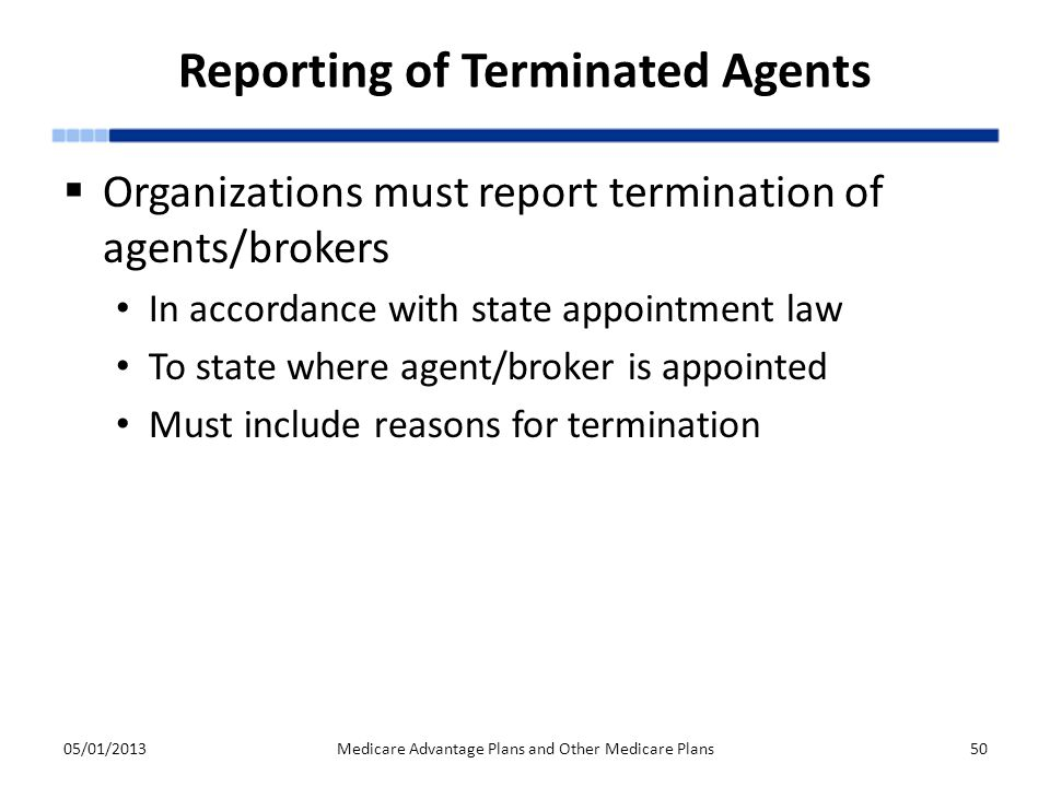 Reporting of Terminated Agents