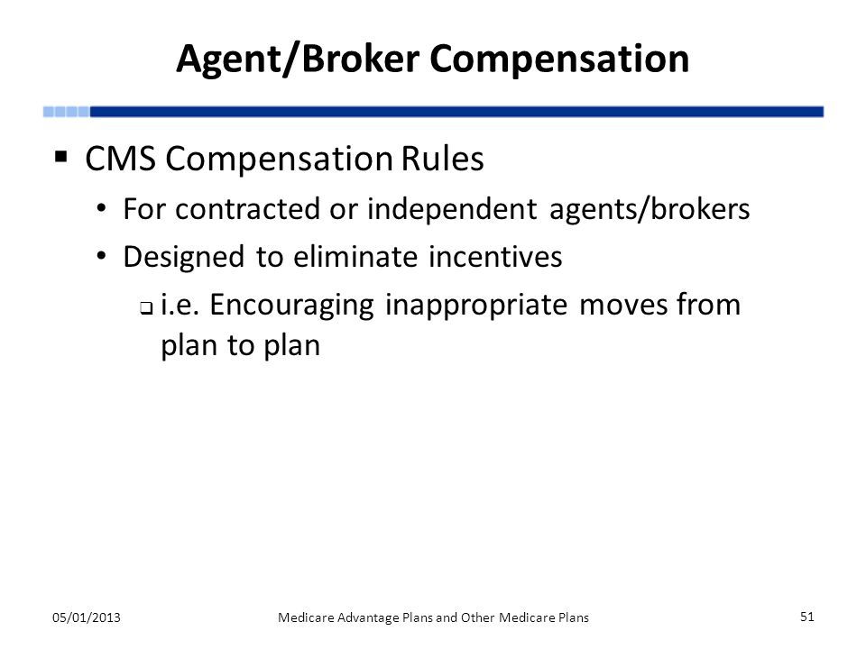 Agent/Broker Compensation