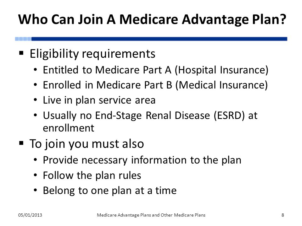 Who Can Join A Medicare Advantage Plan