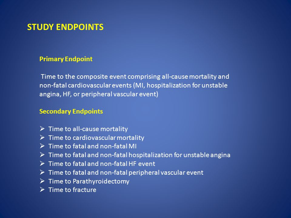 STUDY ENDPOINTS Primary Endpoint