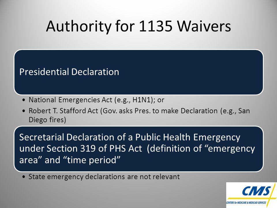 Authority for 1135 Waivers Presidential Declaration