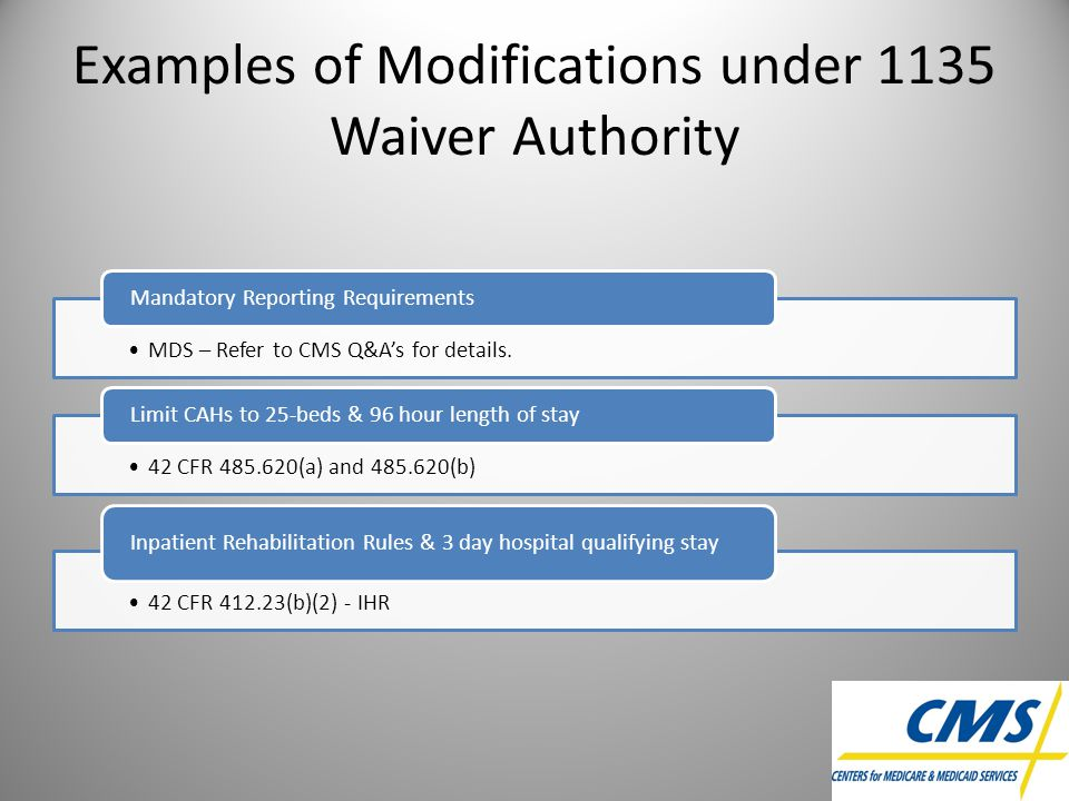 Examples of Modifications under 1135 Waiver Authority