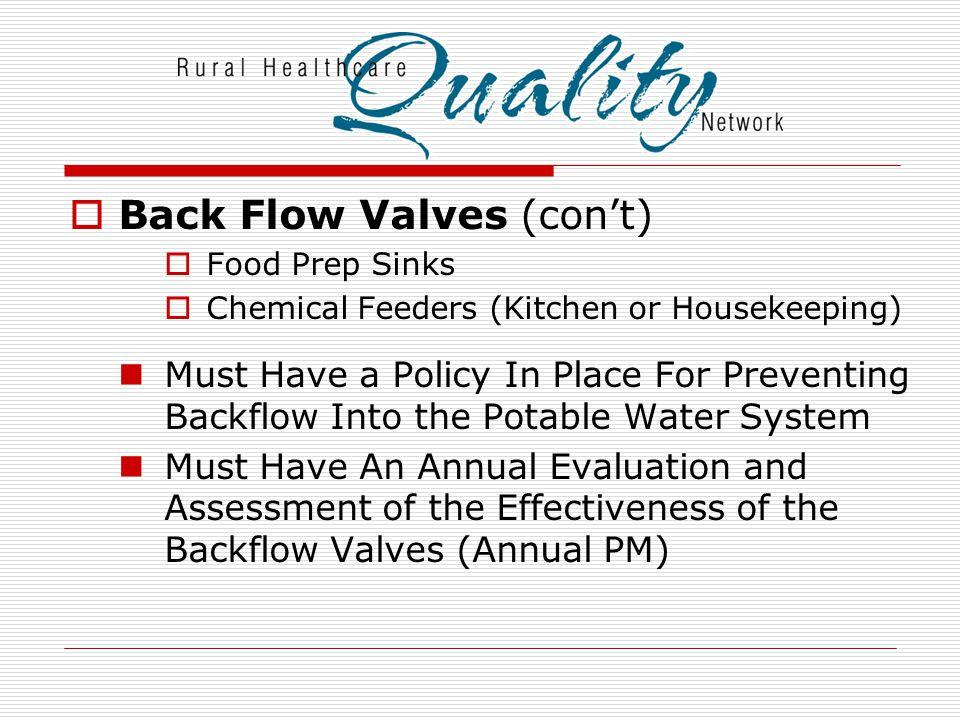 Back Flow Valves (con't)