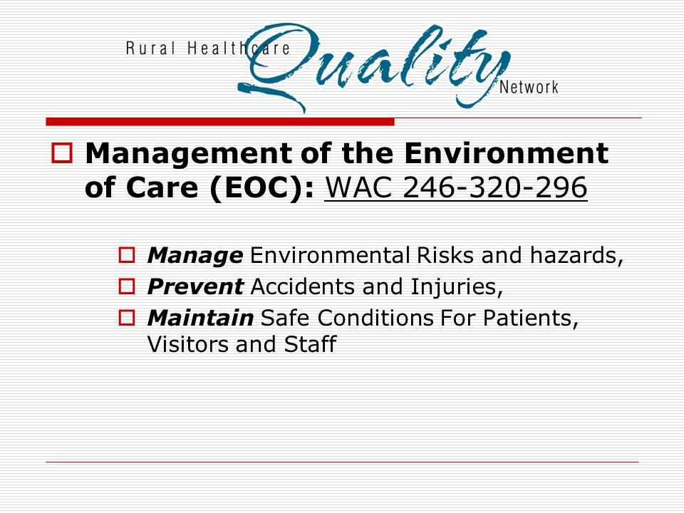 Management of the Environment of Care (EOC): WAC 246-320-296