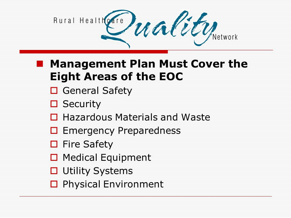 Management Plan Must Cover the Eight Areas of the EOC