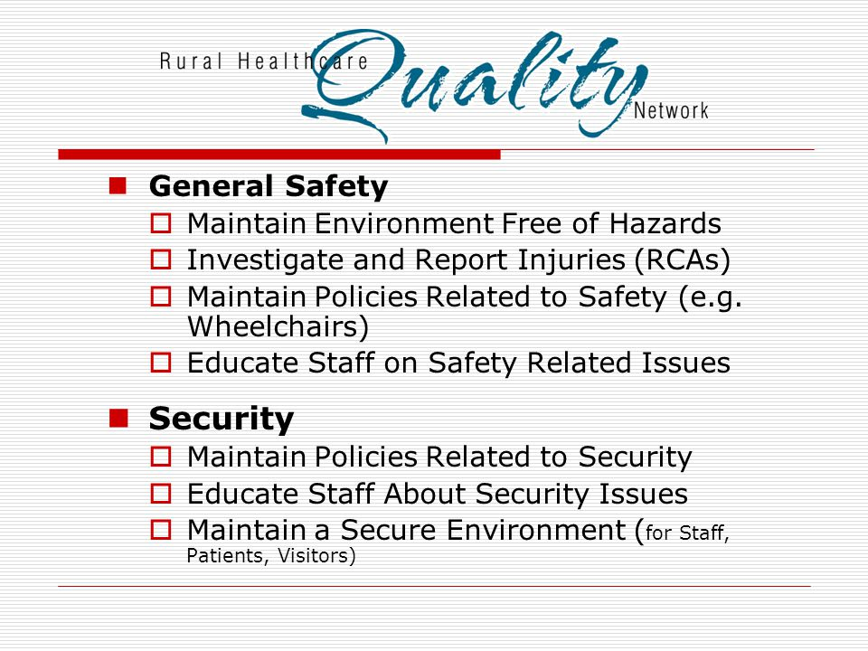Security General Safety Maintain Environment Free of Hazards