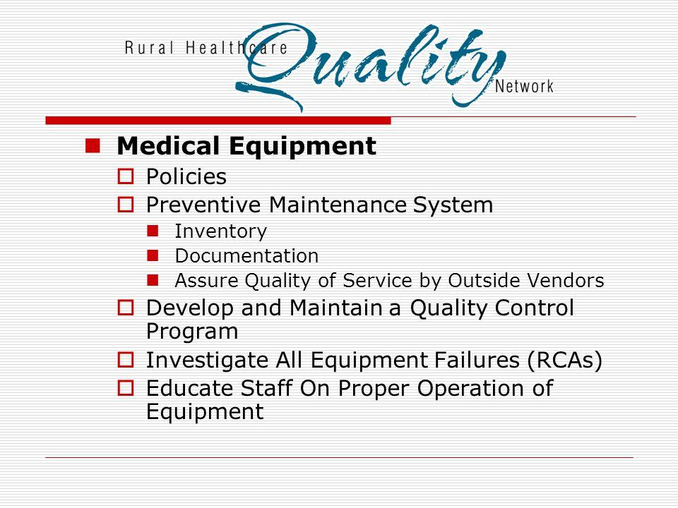 Medical Equipment Policies Preventive Maintenance System