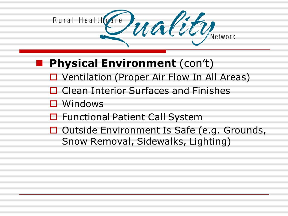 Physical Environment (con't)