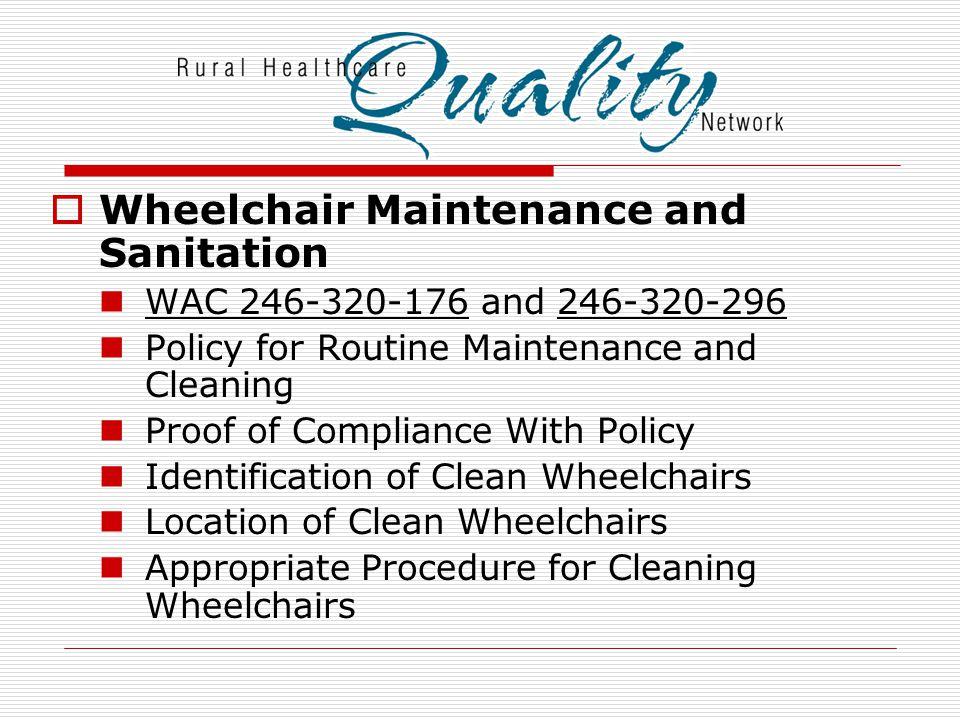 Wheelchair Maintenance and Sanitation