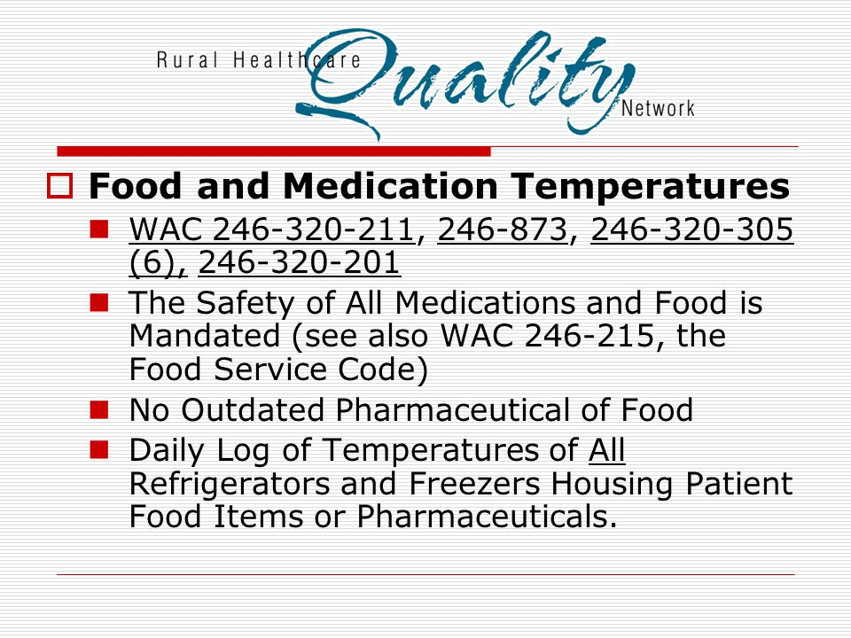Food and Medication Temperatures