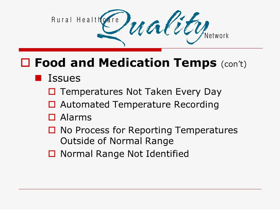 Food and Medication Temps (con't)