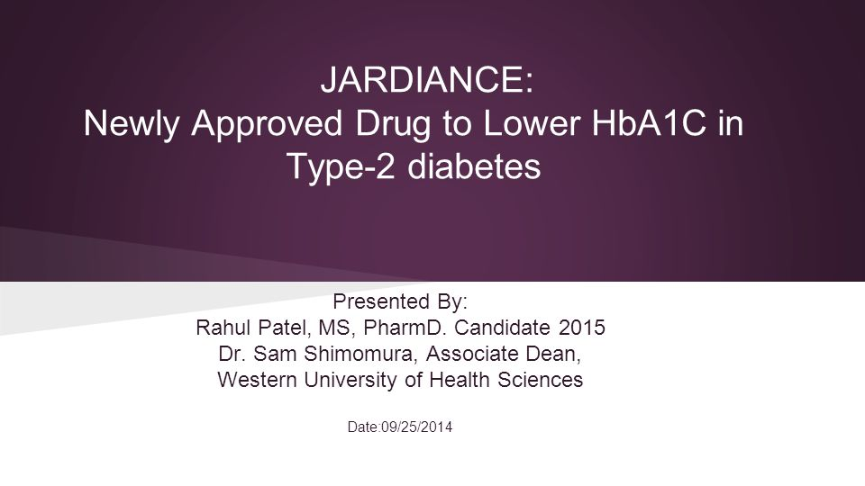 JARDIANCE: Newly Approved Drug to Lower HbA1C in Type-2 diabetes