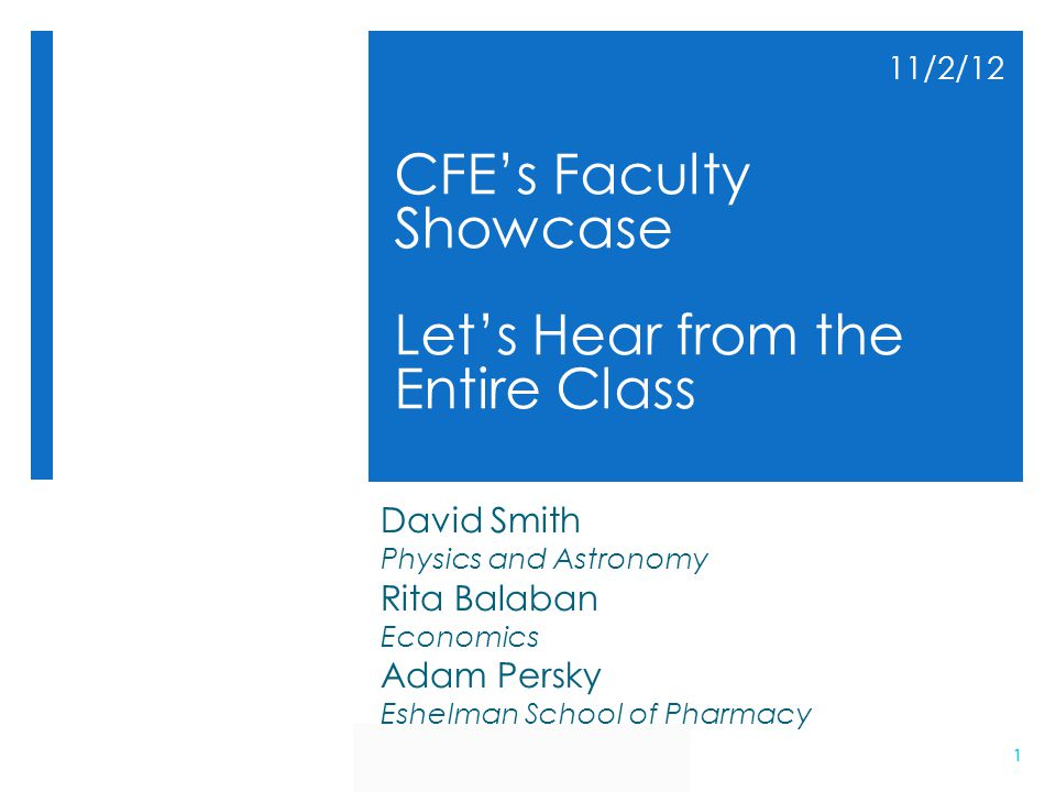 CFE's Faculty Showcase Let's Hear from the Entire Class