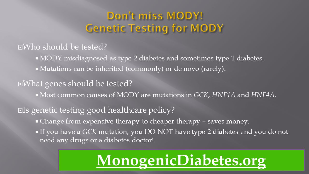 Don't miss MODY! Genetic Testing for MODY
