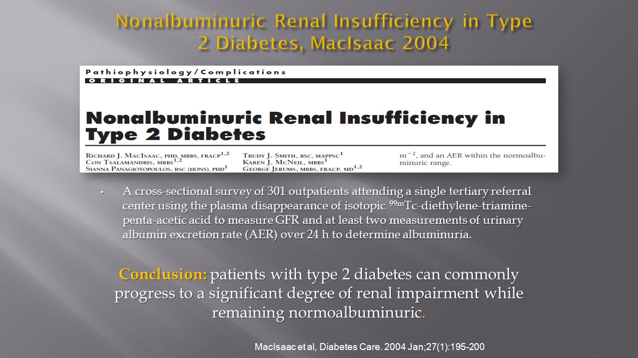 Nonalbuminuric Renal Insufficiency in Type 2 Diabetes, MacIsaac 2004