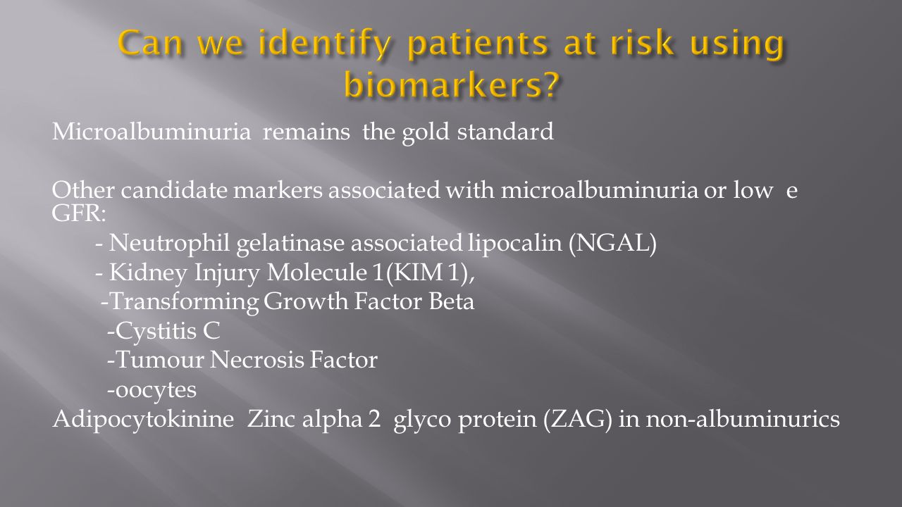 Can we identify patients at risk using biomarkers