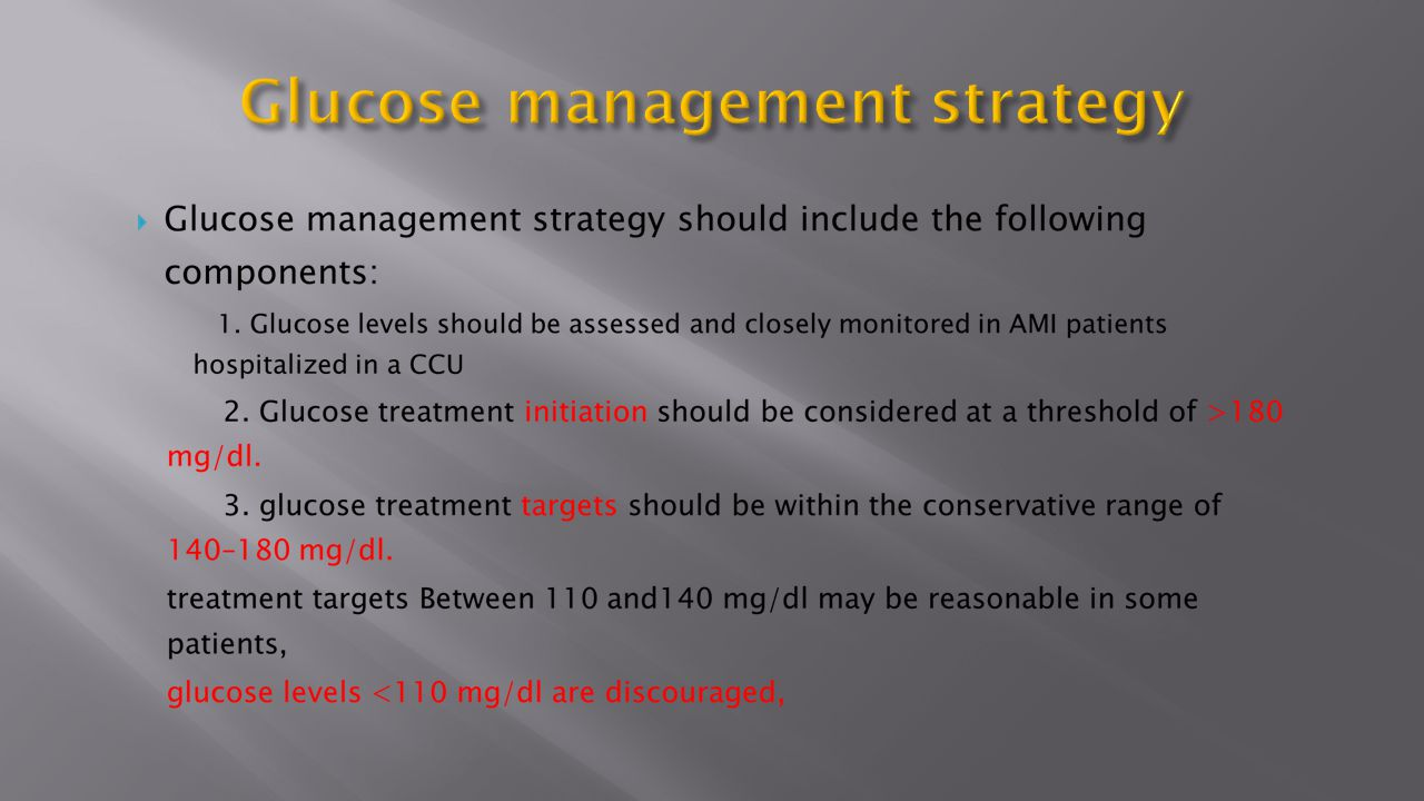 Glucose management strategy