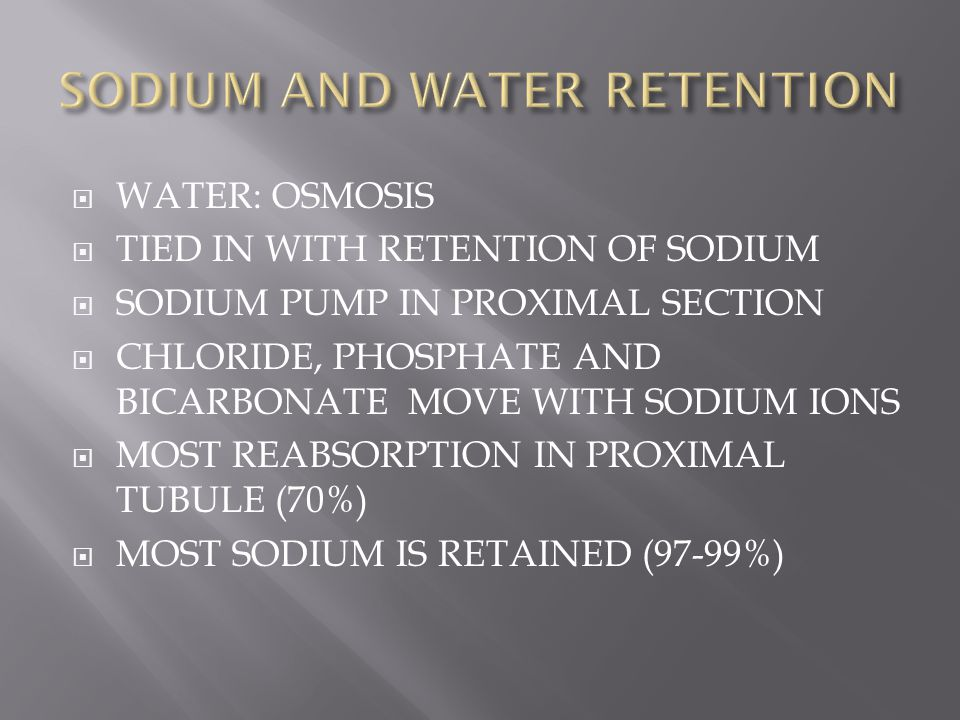 SODIUM AND WATER RETENTION