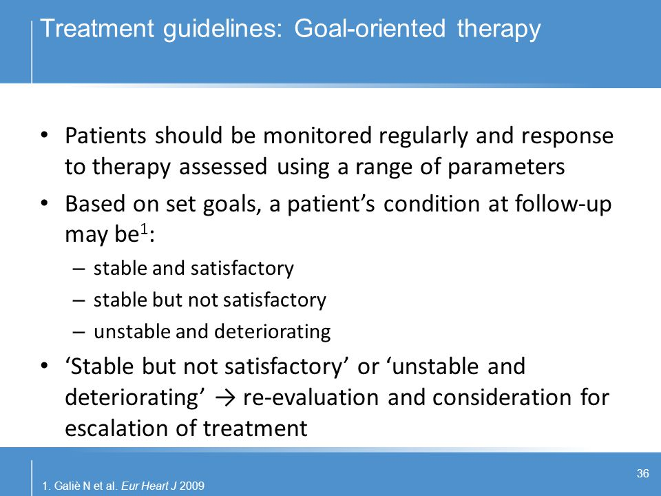 Treatment guidelines: Goal-oriented therapy