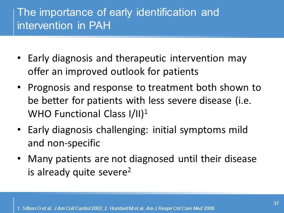 The importance of early identification and intervention in PAH