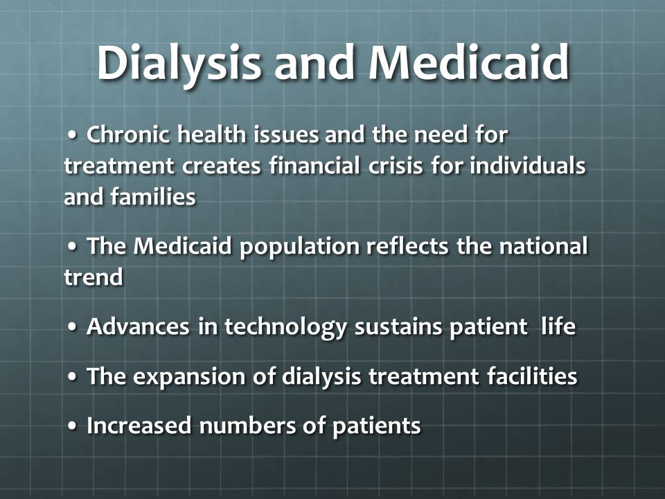 Dialysis and Medicaid