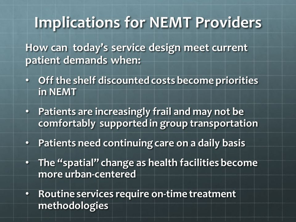 Implications for NEMT Providers