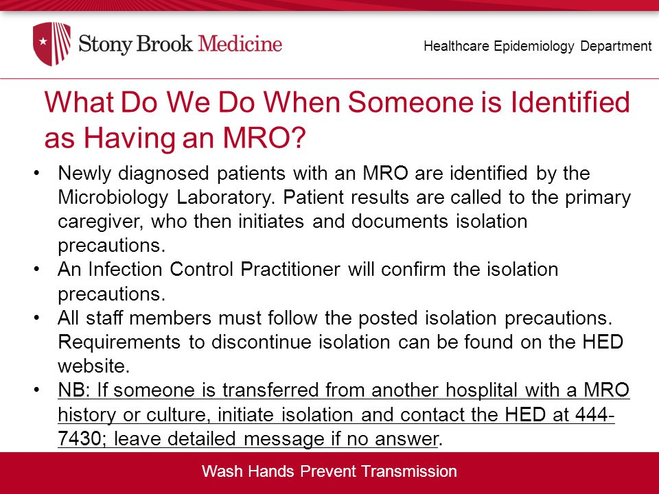 What Do We Do When Someone is Identified as Having an MRO