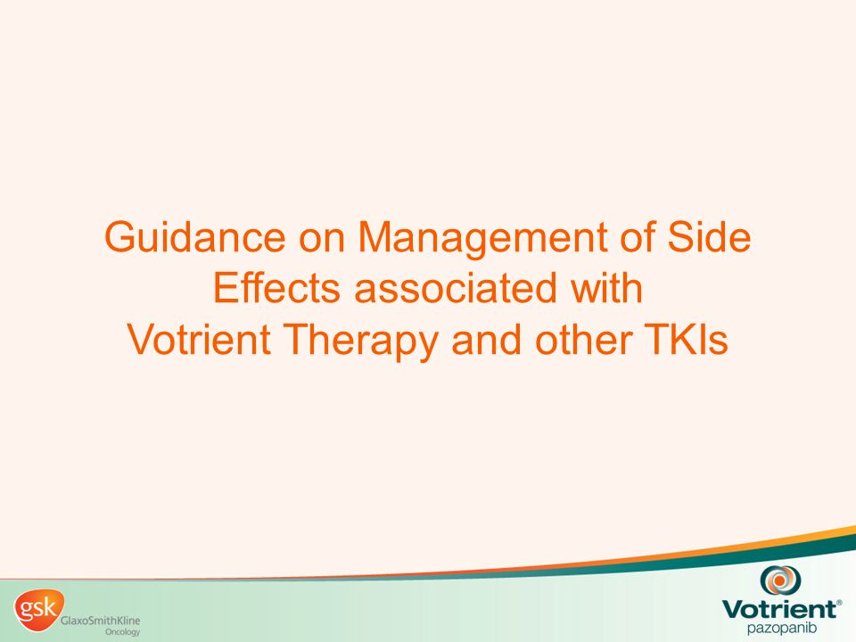 Guidance on Management of Side Effects associated with Votrient Therapy and other TKIs