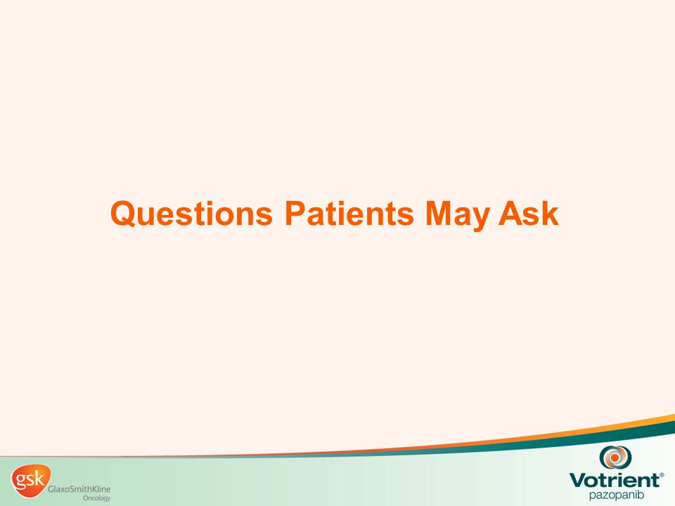 Questions Patients May Ask