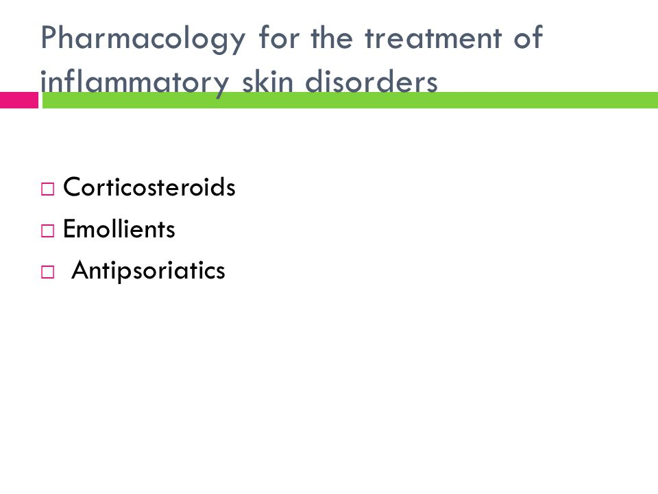 Pharmacology for the treatment of inflammatory skin disorders