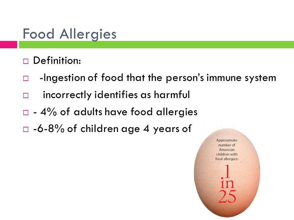 Food Allergies Definition: