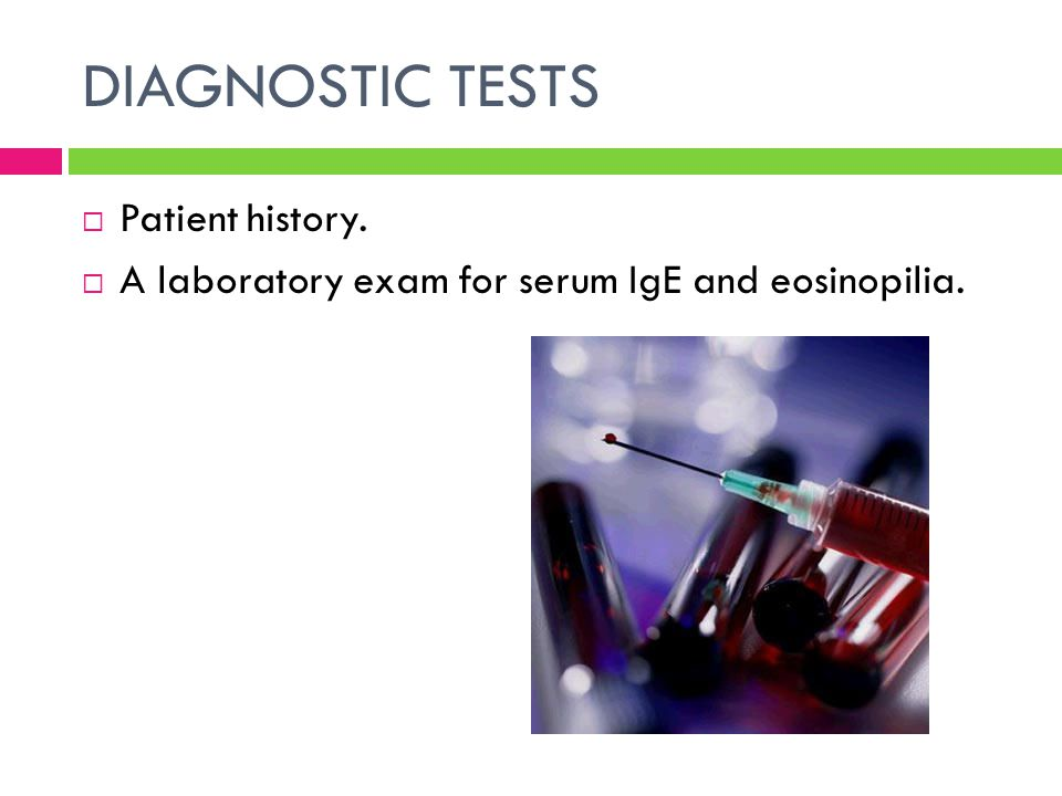 DIAGNOSTIC TESTS Patient history.