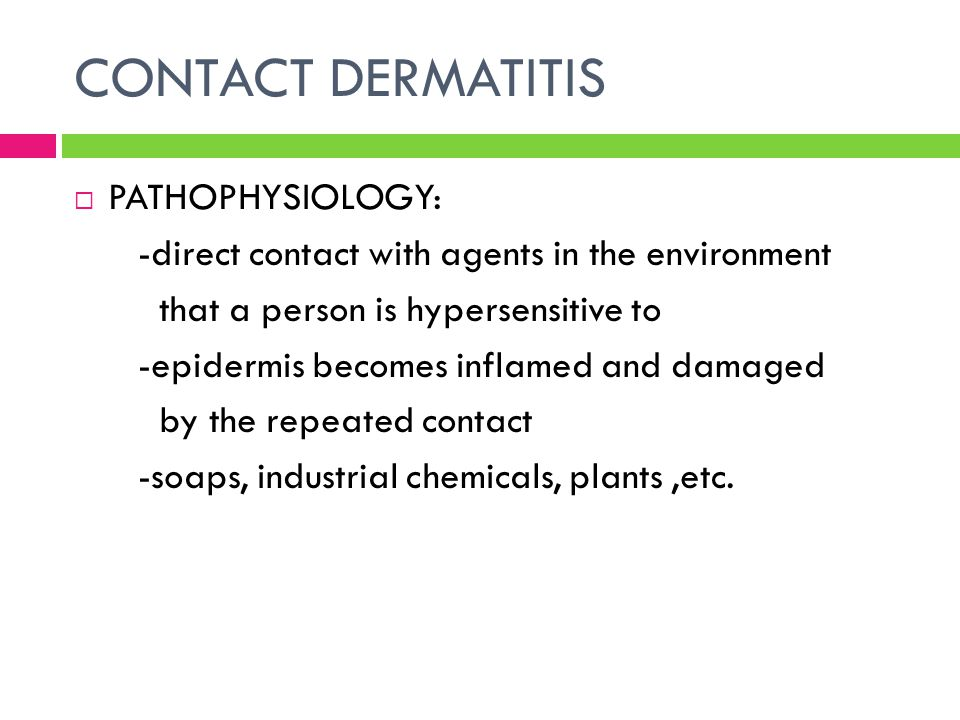 CONTACT DERMATITIS PATHOPHYSIOLOGY: