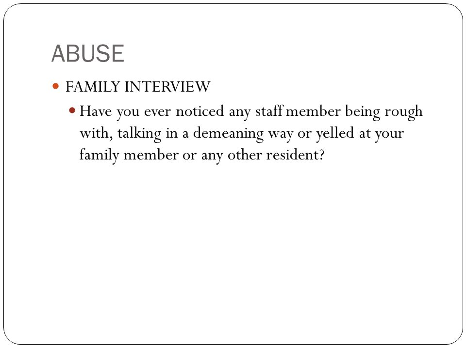 ABUSE FAMILY INTERVIEW