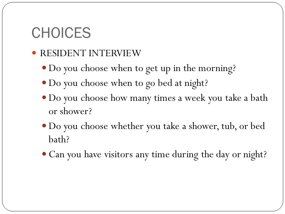 CHOICES RESIDENT INTERVIEW