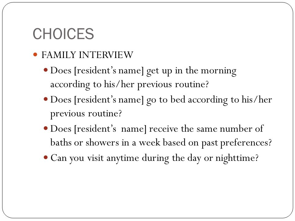 CHOICES FAMILY INTERVIEW