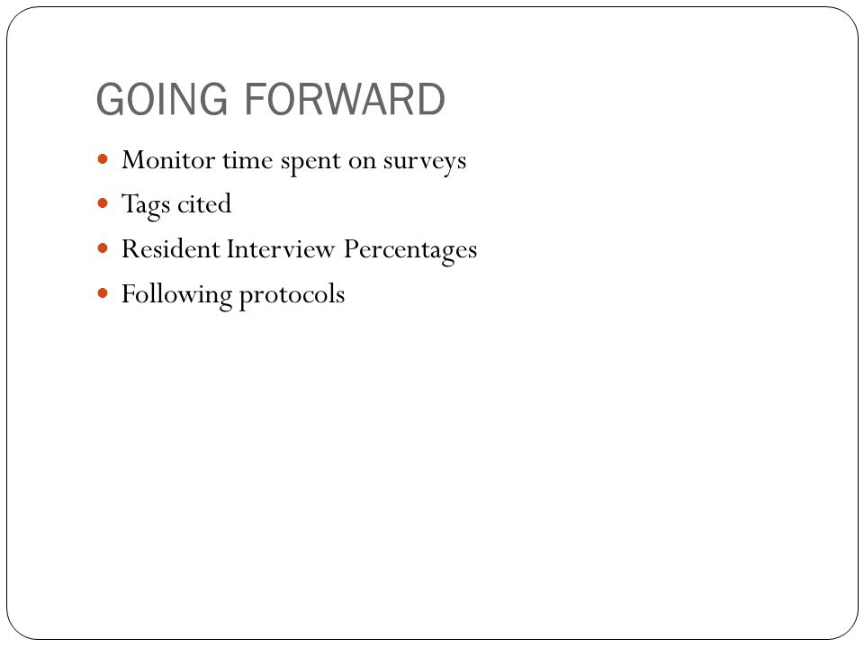 GOING FORWARD Monitor time spent on surveys Tags cited