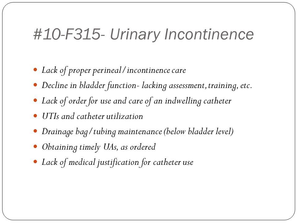 #10-F315- Urinary Incontinence