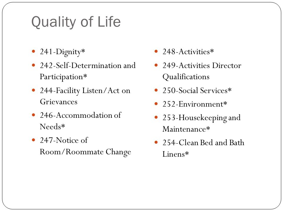 Quality of Life 241-Dignity* 242-Self-Determination and Participation*