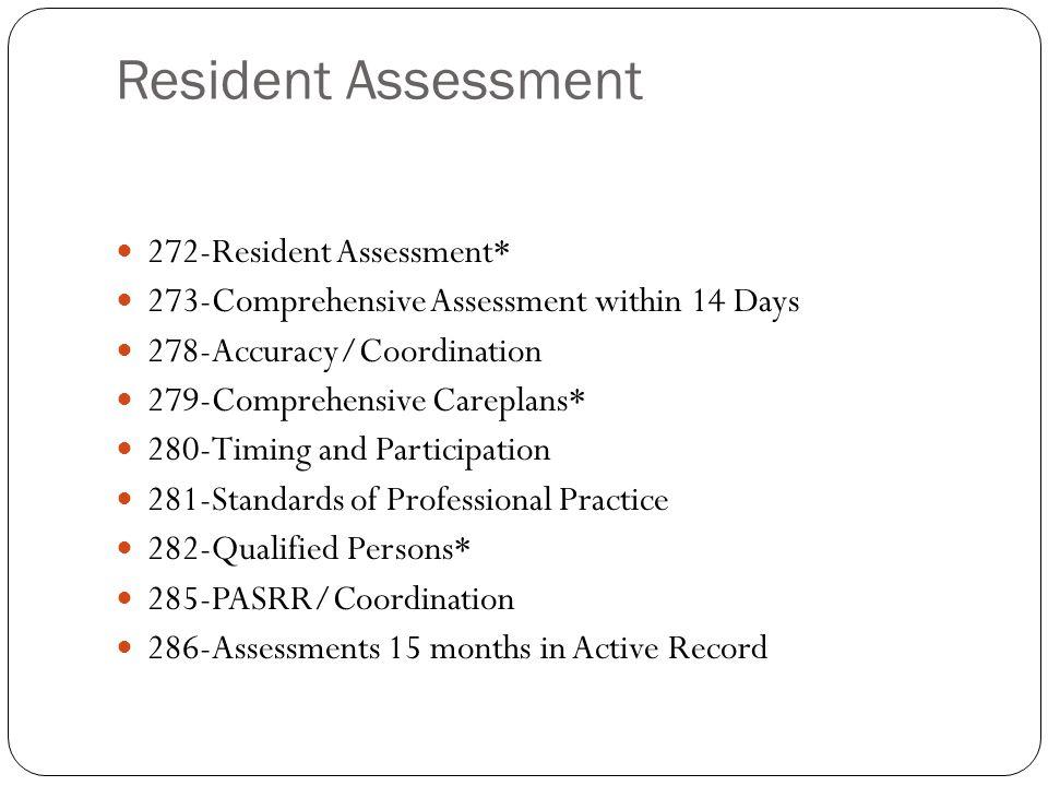 Resident Assessment 272-Resident Assessment*