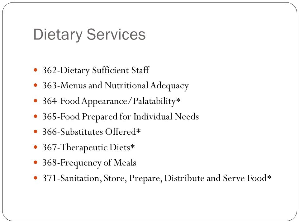 Dietary Services 362-Dietary Sufficient Staff