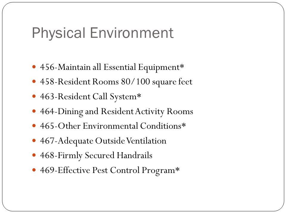 Physical Environment 456-Maintain all Essential Equipment*