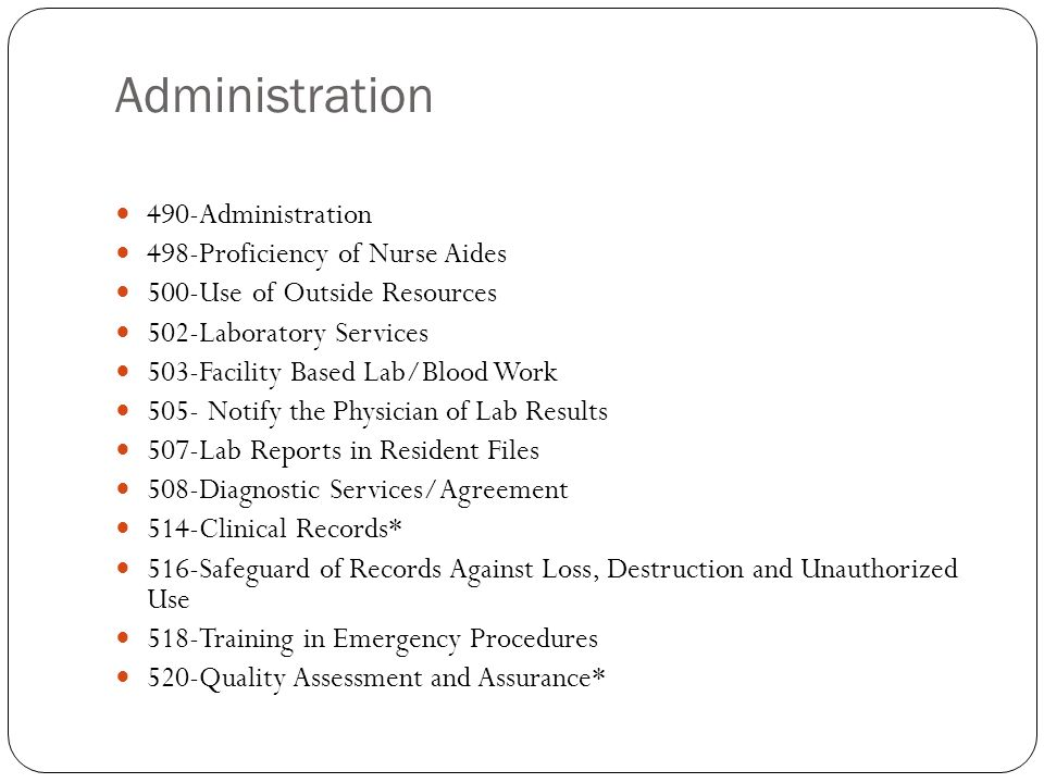 Administration 490-Administration 498-Proficiency of Nurse Aides